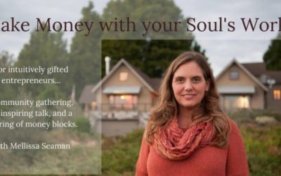 Make Money with Your Soul's Work – Event in Nevada City